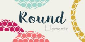 Round Elements